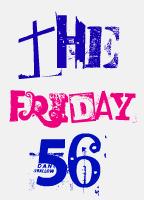 Friday56