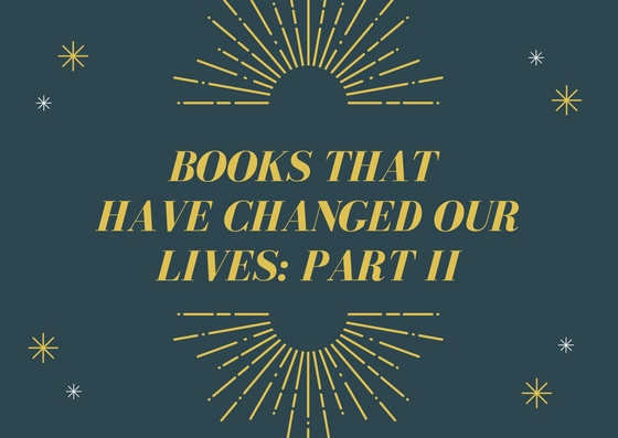 Books that have changed our lives part II