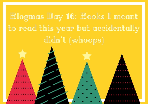 Blogmas Day 16 revised