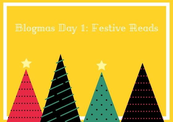 Blogmas Day 1_ Festive Reads