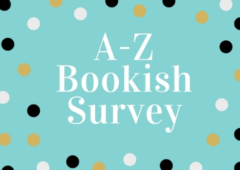 A-Z Bookish Survey