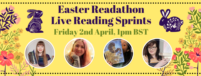 Youtube banner with the title Easter Readathon Live Reading Sprints. Images of the host and three guests sit in white circles and pink, yellow, and green flowers border the banner.